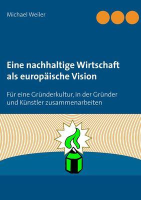 Eine nachhaltige Wirtschaft als europäische Vision