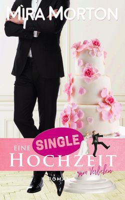 Eine Singlehochzeit zum Verlieben