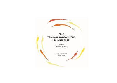 Eine traumapädagogische Übungskartei