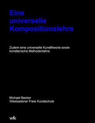 Eine universelle Kompositionslehre