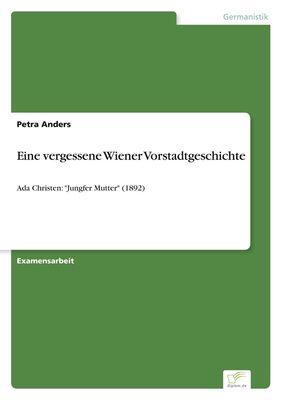 Eine vergessene Wiener Vorstadtgeschichte