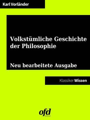 Eine volkstümliche Geschichte der Philosophie