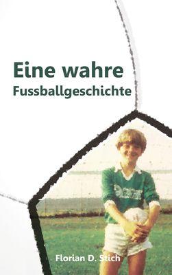Eine wahre Fussballgeschichte
