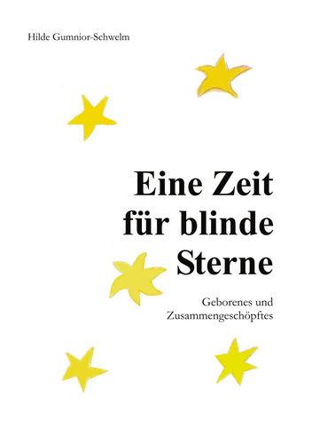 Eine Zeit für blinde Sterne