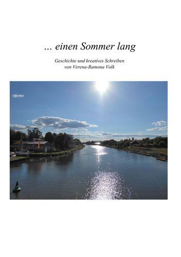 ... einen Sommer lang