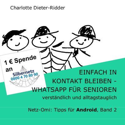 Einfach in Kontakt bleiben - WhatsApp für Senioren (Android)