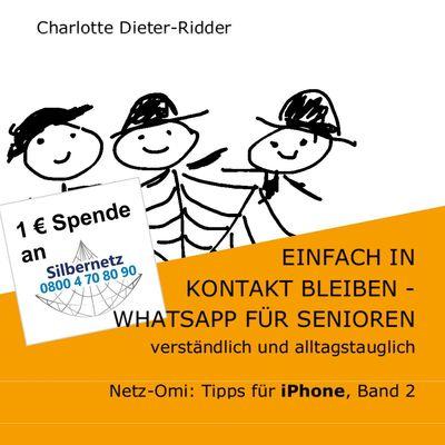 Einfach in Kontakt bleiben - WhatsApp für Senioren (iPhone)