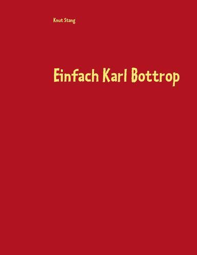 Einfach Karl Bottrop