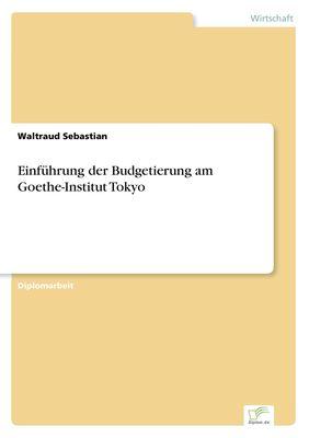 Einführung der Budgetierung am Goethe-Institut Tokyo