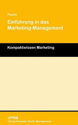 Einführung in das Marketing-Management