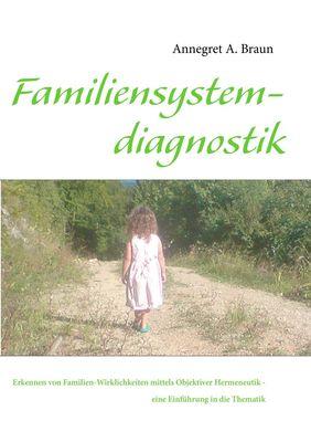 Einführung in die Familiensystemdiagnostik