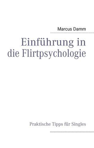 Einführung in die Flirtpsychologie
