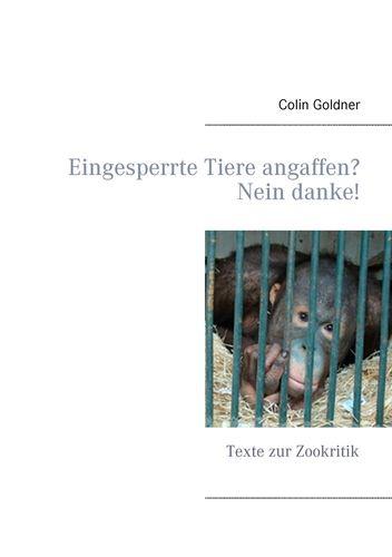 Eingesperrte Tiere angaffen? Nein danke!