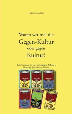 Einige Erinnerungen an eine vergangene Zukunft, Harburg, Joachim und Horst