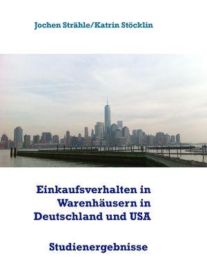 Einkaufsverhalten in Warenhäusern in Deutschland und USA