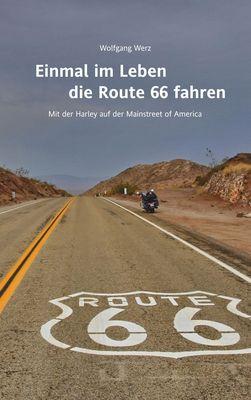 Einmal im Leben die Route 66 fahren