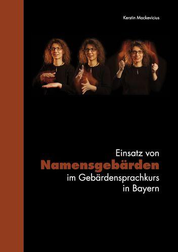 Einsatz von Namensgebärden im Gebärdensprachkurs in Bayern