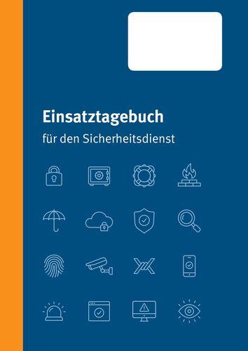 Einsatztagebuch für den Sicherheitsdienst