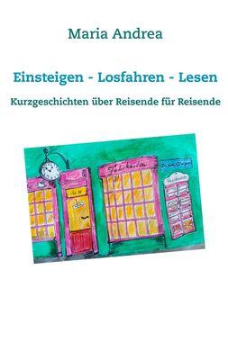 Einsteigen - Losfahren - Lesen