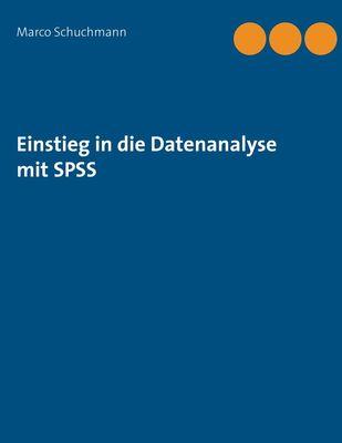 Einstieg in die Datenanalyse mit SPSS