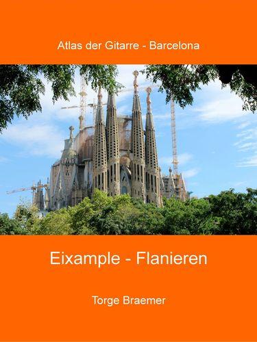 Eixample - Flanieren