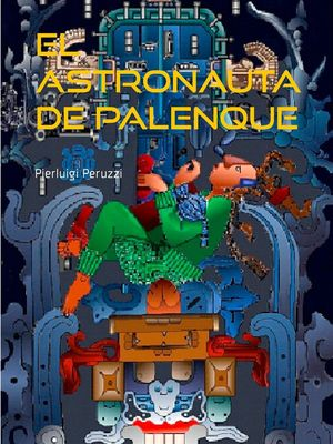 El astronauta de Palenque