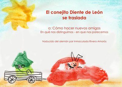 El conejito Diente de León se traslada