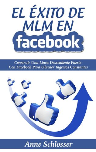 El Éxito de MLM En Facebook