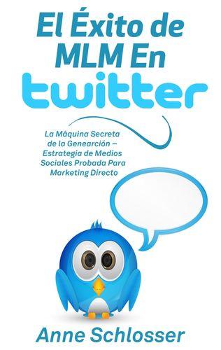 El Éxito de MLM En Twitter