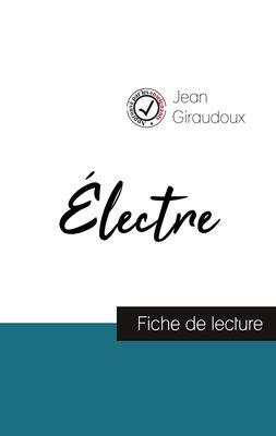 Électre de Jean Giraudoux (fiche de lecture et analyse complète de l'œuvre)