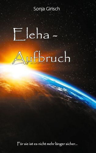 Eleha - Aufbruch