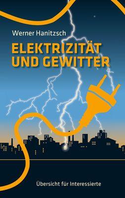 Elektrizität und Gewitter