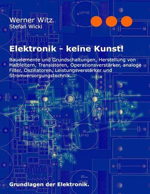 Elektronik - keine Kunst!