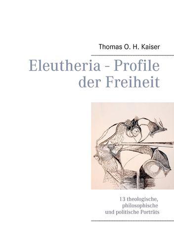 Eleutheria - Profile der Freiheit