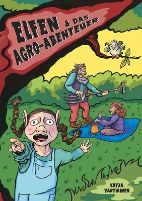 Elfen & das Agro-Abenteuer