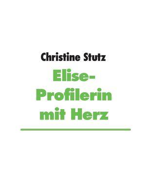 Elise- Profilerin mit Herz