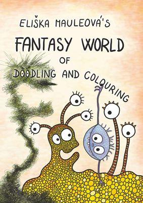 Eliska Mauleova's Fantasy World of Doodling and Colouring
