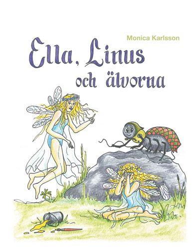 Ella, Linus och älvorna