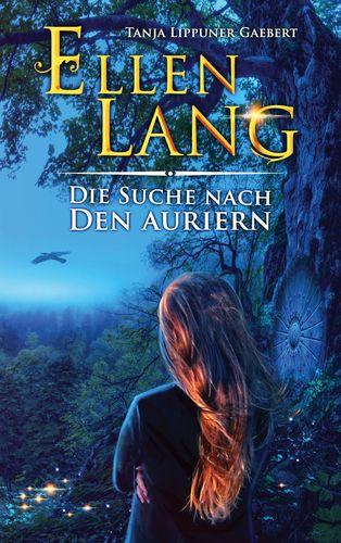 Ellen Lang – Die Suche nach den Auriern