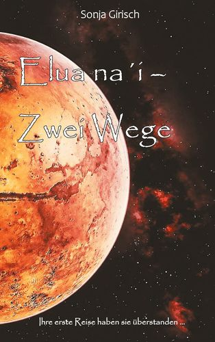 Elua na´i-Zwei Wege