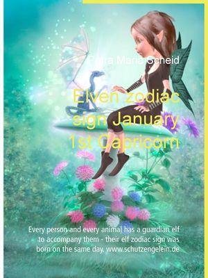 Elven zodiac sign January 1st Capricorn