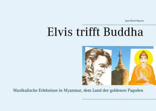 Elvis trifft Buddha