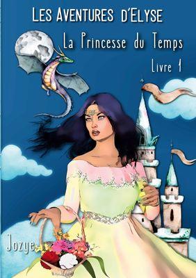 Elyse et la Princesse du Temps