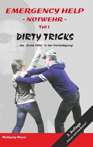 Emergency Help - Notwehr Teil I Dirty Tricks