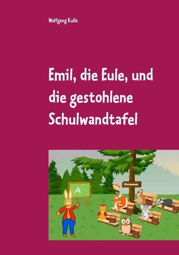 Emil, die Eule, und die gestohlene Schulwandtafel