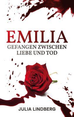 Emilia - Gefangen zwischen Liebe und Tod