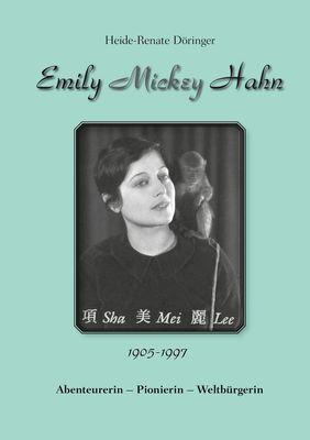 """Emily """"Mickey"""" Hahn"""