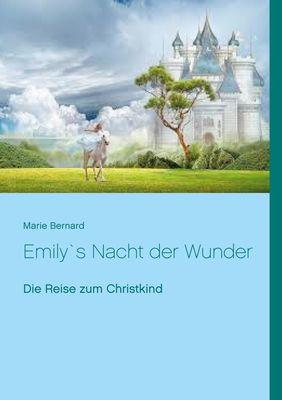 Emily`s Nacht der Wunder