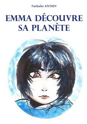 Emma découvre sa planète