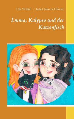 Emma, Kalypso und der Katzenfisch